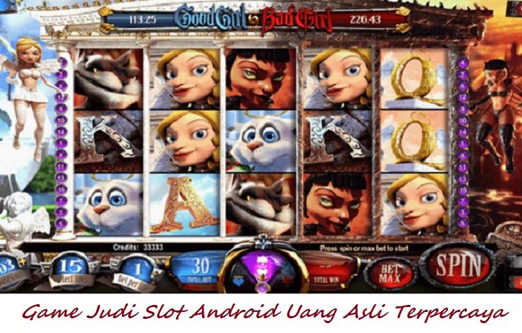 Game Judi Slot Android Uang Asli Terpercaya